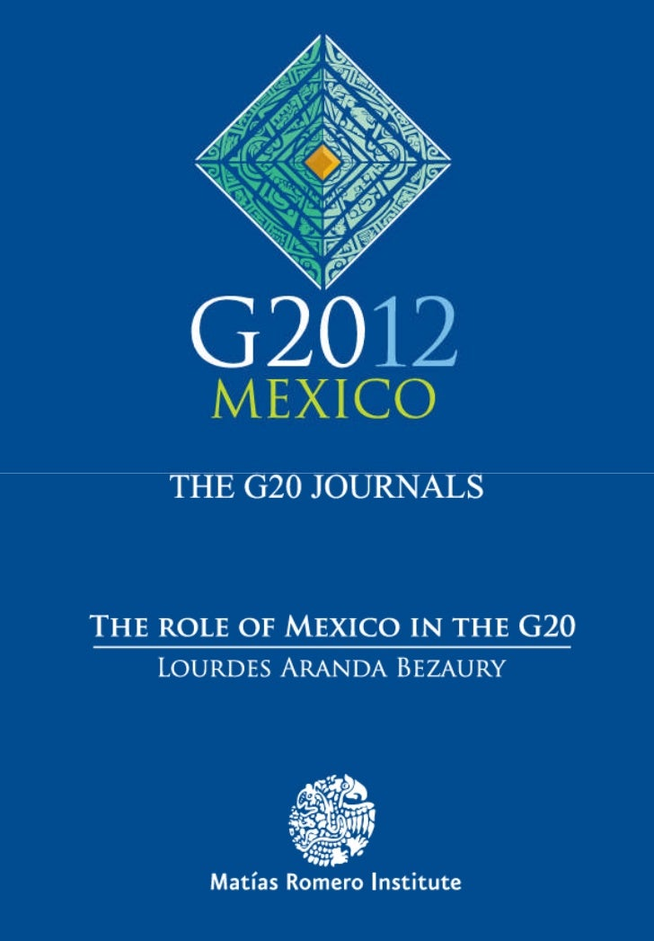 G20_OKK inglés:Layout 1 2/6/12 3:12 PM Page 1                     THE ROLE OF MEXICO                         IN THE G20   ...