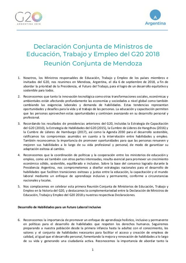 Declaración Conjunta de Ministros de Educación, Trabajo y Empleo del G20 2018 Reunión Conjunta de Mendoza  1. Nosotros...