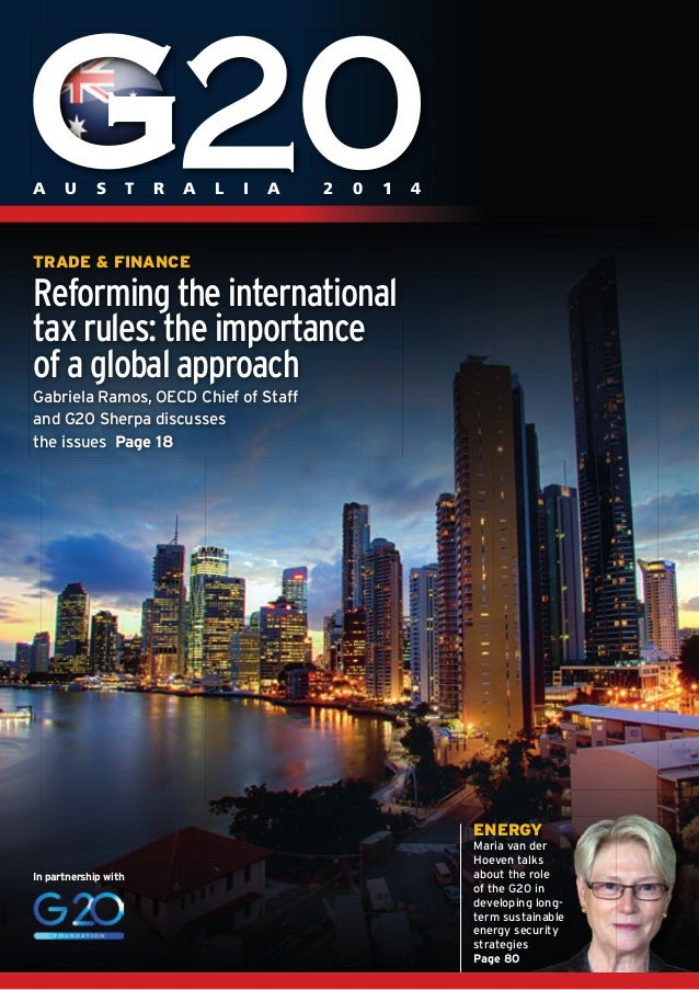 A U S T R A L I A 2 0 1 4  TRADE & FINANCE  Reforming the international  tax rules: the importance  of a global approach  ...