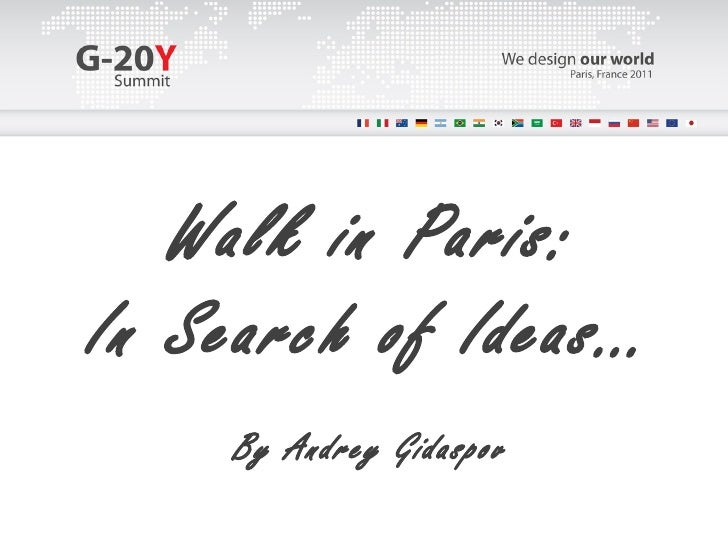 Walk in Paris: In Search of Ideas… By Andrey Gidaspov