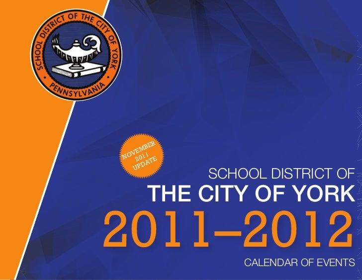 R       BE    EM OV 011N 2         TE      DA   UP              SCHOOL DISTRICT OF       THE CITY OF YORK2011–2012        ...