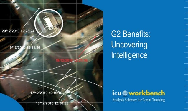 The Art of Where  G2 Benefits: Uncovering Intelligence