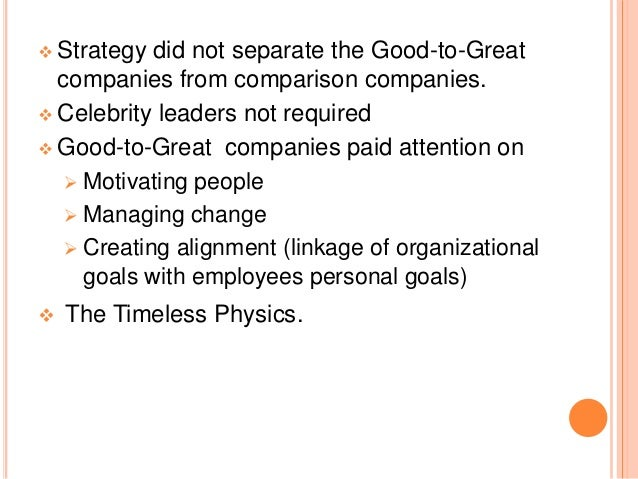 critique on good to great Long time readers may have noticed that i have never reviewed one of the most  popular business books of all time – good to great call me a.