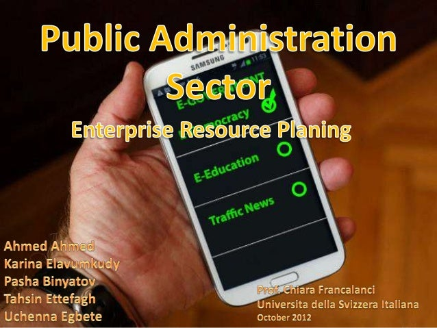 Public Administration Public Administration provide the implementation of government policy to enhance management and poli...
