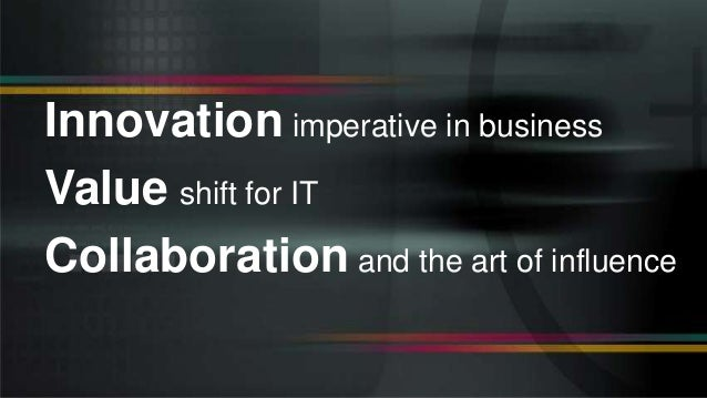 Digital Innovation, IT and the Art of Influence Slide 2