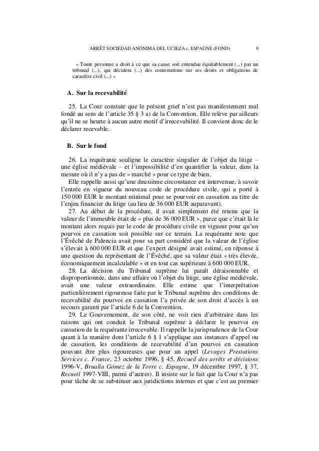 10 ARRÊT SOCIEDAD ANÓNIMA DEL UCIEZA c. ESPAGNE (FOND)  chef aux autorités nationales, et notamment aux cours et tribunaux...