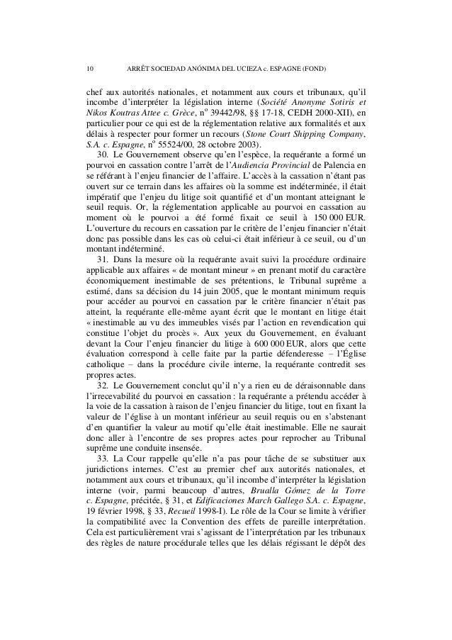 ARRÊT SOCIEDAD ANÓNIMA DEL UCIEZA c. ESPAGNE (FOND) 11  documents ou l'introduction de recours (Tejedor García c. Espagne,...