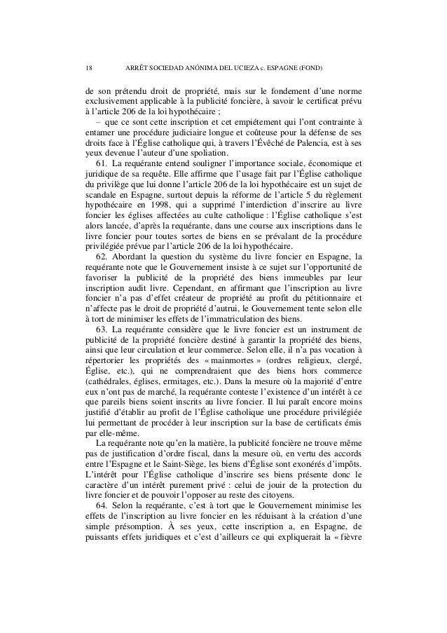 ARRÊT SOCIEDAD ANÓNIMA DEL UCIEZA c. ESPAGNE (FOND) 19  de l'inscription » manifestée par l'Église catholique. On ne saura...