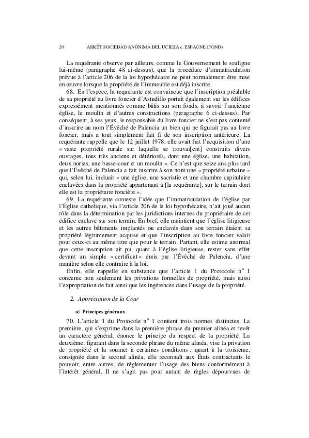 ARRÊT SOCIEDAD ANÓNIMA DEL UCIEZA c. ESPAGNE (FOND) 21  rapports entre elles : la deuxième et la troisième ont trait à des...