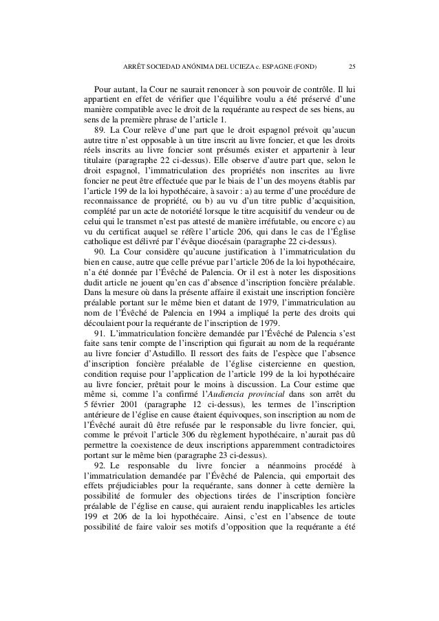 26 ARRÊT SOCIEDAD ANÓNIMA DEL UCIEZA c. ESPAGNE (FOND)  privée des droits qui découlaient pour elle de l'inscription au li...