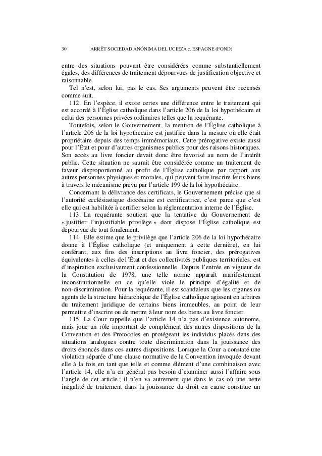 ARRÊT SOCIEDAD ANÓNIMA DEL UCIEZA c. ESPAGNE (FOND) 31  aspect fondamental du litige (Dudgeon c. Royaume-Uni, 22 octobre 1...