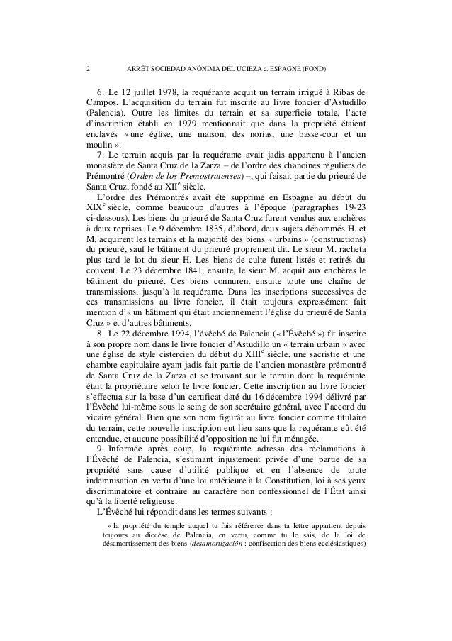 ARRÊT SOCIEDAD ANÓNIMA DEL UCIEZA c. ESPAGNE (FOND) 3  du 2 septembre 1841 qui, dans son article 6 excluait du désamortiss...