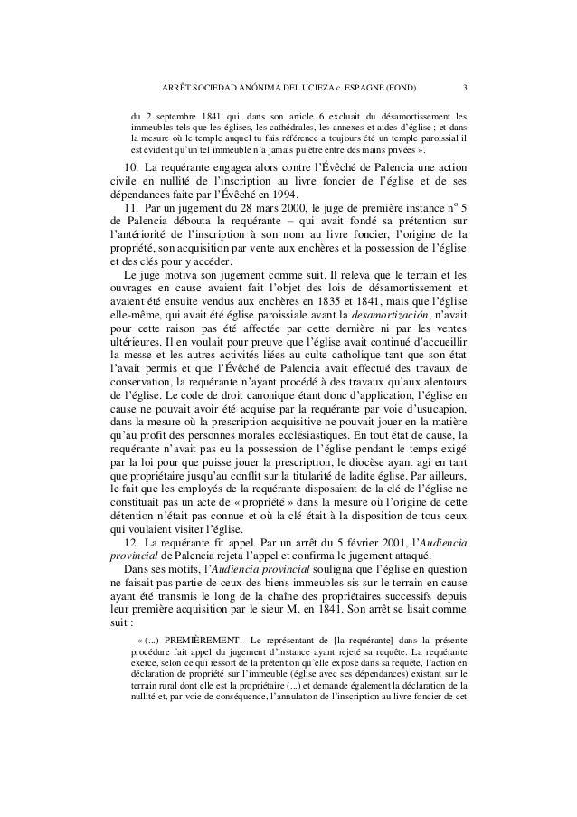 4 ARRÊT SOCIEDAD ANÓNIMA DEL UCIEZA c. ESPAGNE (FOND)  immeuble en faveur de la partie défenderesse, l'Évêché de Palencia....
