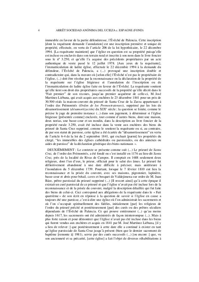 ARRÊT SOCIEDAD ANÓNIMA DEL UCIEZA c. ESPAGNE (FOND) 5  la demande de ses curés et toujours aux frais de l'Évêché, comme le...