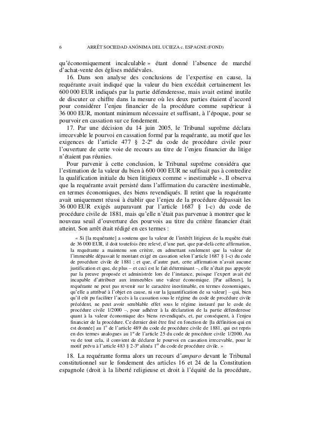 ARRÊT SOCIEDAD ANÓNIMA DEL UCIEZA c. ESPAGNE (FOND) 7  respectivement). Par une décision du 26 février 2008, notifiée le 3...