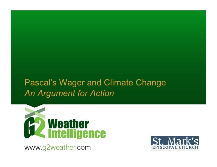 Pascal's Wager and Climate Change An Argument for Action