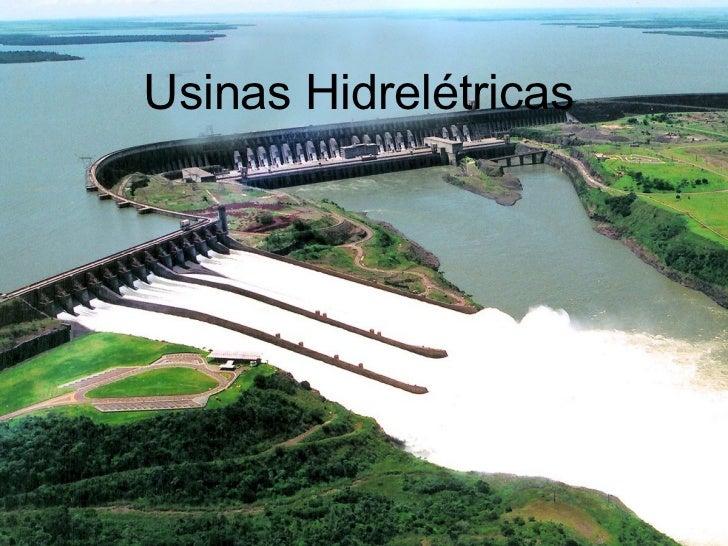 Usinas Hidrelétricas