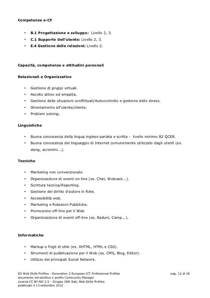 Competenze e-CF    •   B.1 Progettazione e sviluppo: Livello 2, 3.    •   C.1 Supporto dellutente: Livello 2, 3.    •   E....