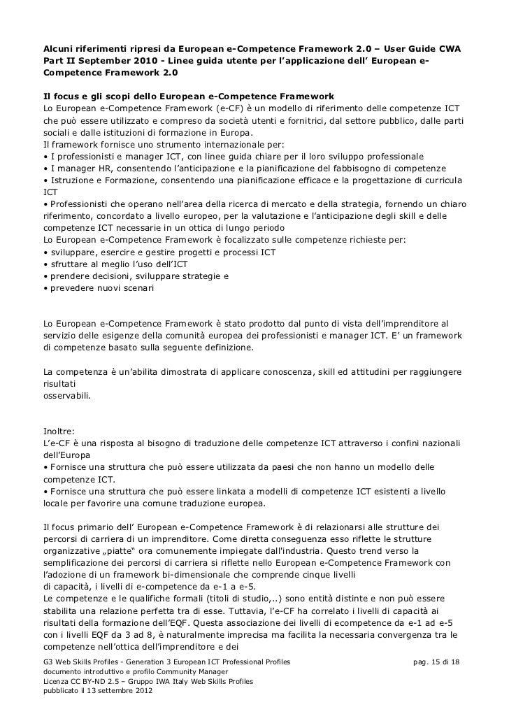 Alcuni riferimenti ripresi da European e-Competence Framework 2.0 – User Guide CWAPart II September 2010 - Linee guida ute...