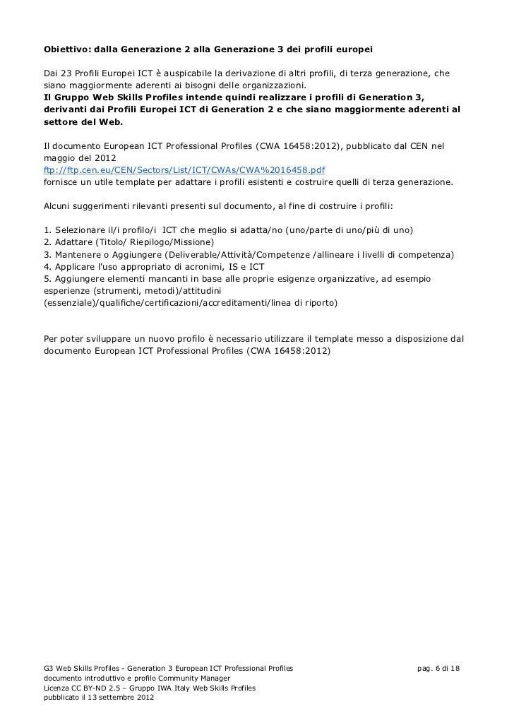 Obiettivo: dalla Generazione 2 alla Generazione 3 dei profili europeiDai 23 Profili Europei ICT è auspicabile la derivazio...