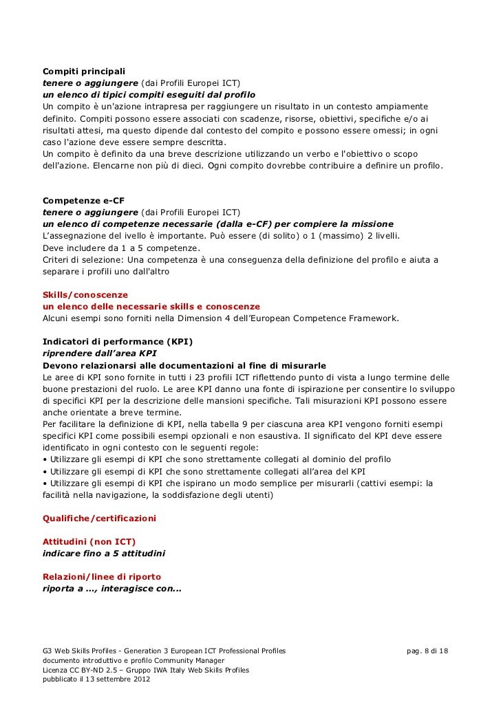 Compiti principalitenere o aggiungere (dai Profili Europei ICT)un elenco di tipici compiti eseguiti dal profiloUn compito ...