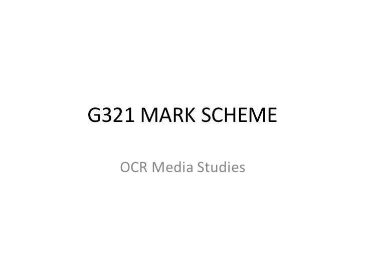 G321 MARK SCHEME  OCR Media Studies