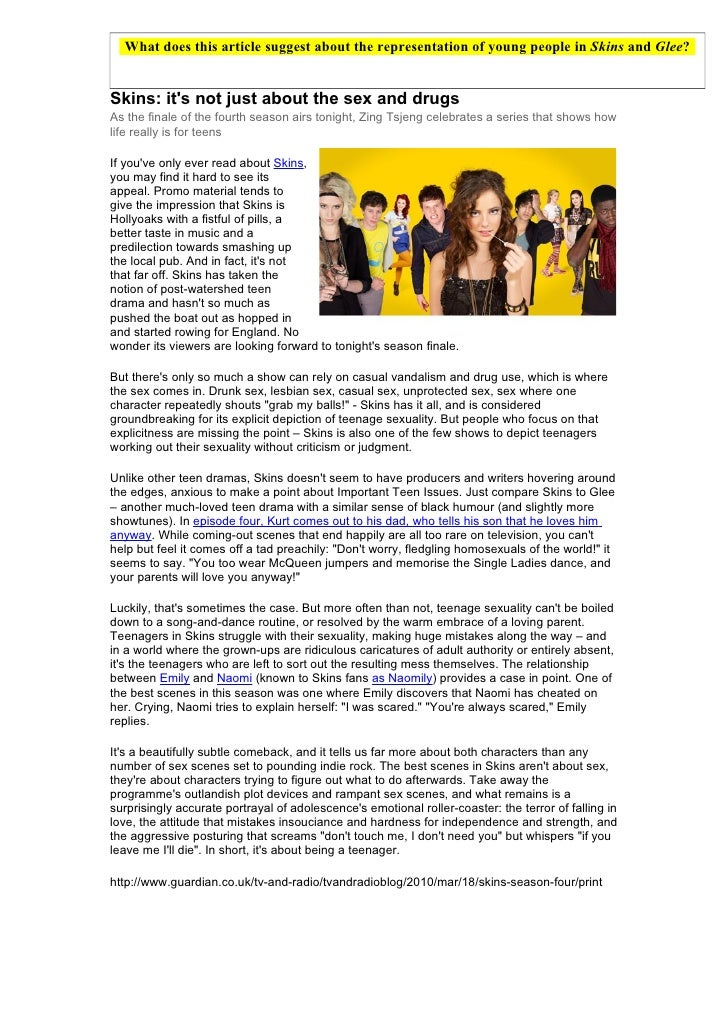 What does this article suggest about the representation of young people in Skins and Glee?   Skins: it's not just about th...