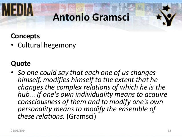 gramsci hegemony essay Finally, the essay shall examine to what degree the historical approach can also  have  that a comparison of weber and gramsci will be fruitful, because their   similar to weber's concept of legitimacy, hegemony can be said to include a.