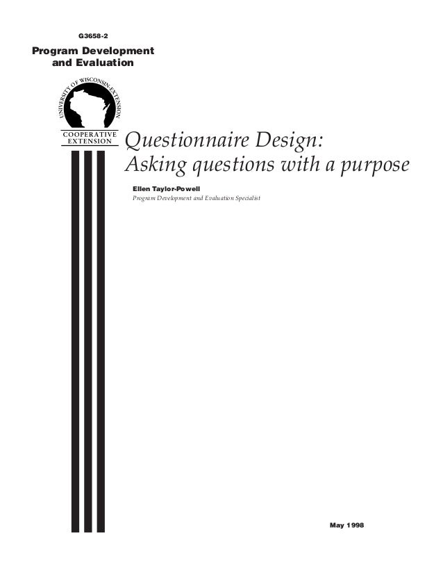 G3658-2Program Development   and Evaluation                 Questionnaire Design:                 Asking questions with a ...