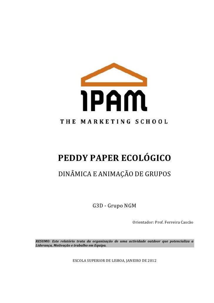PEDDY PAPER ECOLÓGICO            DINÂMICA E ANIMAÇÃO DE GRUPOS                               G3D - Grupo NGM              ...