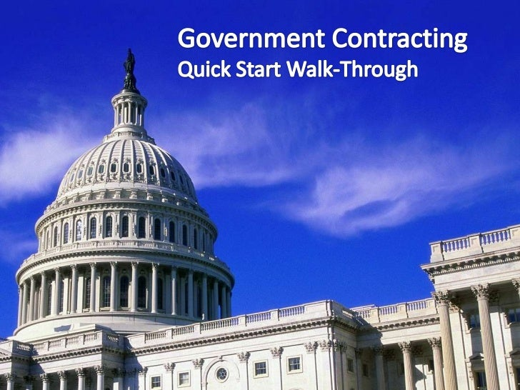 Government Contracting<br />Quick Start Walk-Through<br />