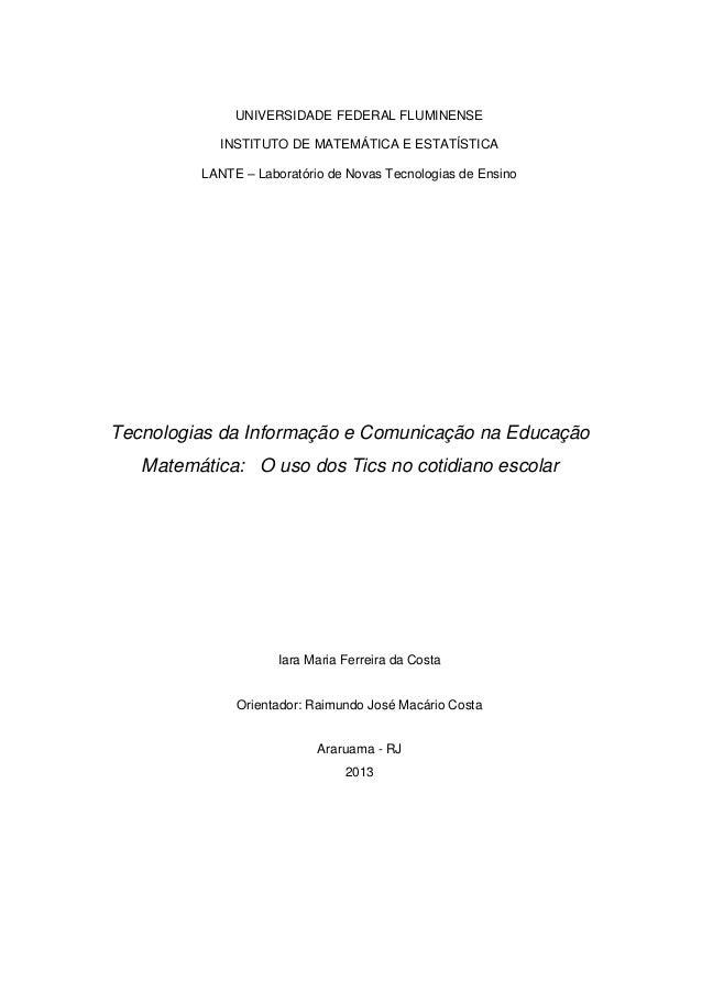 UNIVERSIDADE FEDERAL FLUMINENSEINSTITUTO DE MATEMÁTICA E ESTATÍSTICALANTE – Laboratório de Novas Tecnologias de EnsinoTecn...