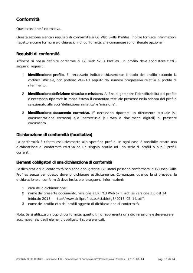 G3 Web Skills Profiles – versione 1.0 – Generation 3 European ICT Professional Profiles 2013-02-14 pag. 10 di 14Conformità...