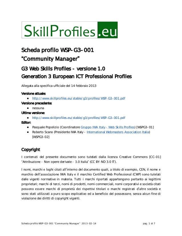 "Scheda profilo WSP-G3-001 ""Community Manager"" 2013-02-14 pag. 1 di 7Scheda profilo WSP-G3-001""Community Manager""G3 Web Ski..."
