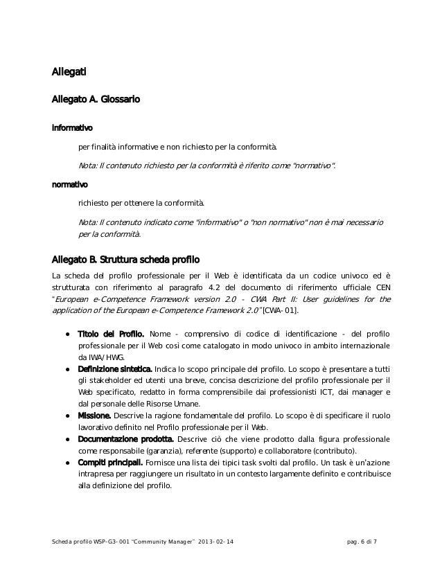 """Scheda profilo WSP-G3-001 """"Community Manager"""" 2013-02-14 pag. 6 di 7AllegatiAllegato A. Glossarioinformativoper finalità i..."""