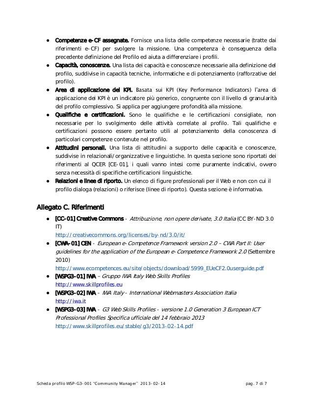 """Scheda profilo WSP-G3-001 """"Community Manager"""" 2013-02-14 pag. 7 di 7● Competenze e-CF assegnate. Fornisce una lista delle ..."""