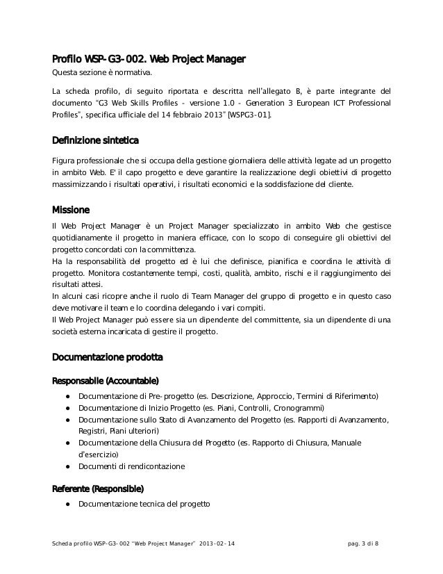 """Scheda profilo WSP-G3-002 """"Web Project Manager"""" 2013-02-14 pag. 3 di 8Profilo WSP-G3-002. Web Project ManagerQuesta sezion..."""