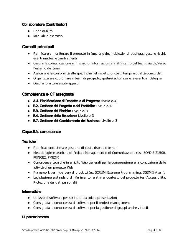 """Scheda profilo WSP-G3-002 """"Web Project Manager"""" 2013-02-14 pag. 4 di 8Collaboratore (Contributor)● Piano qualità● Manuale ..."""
