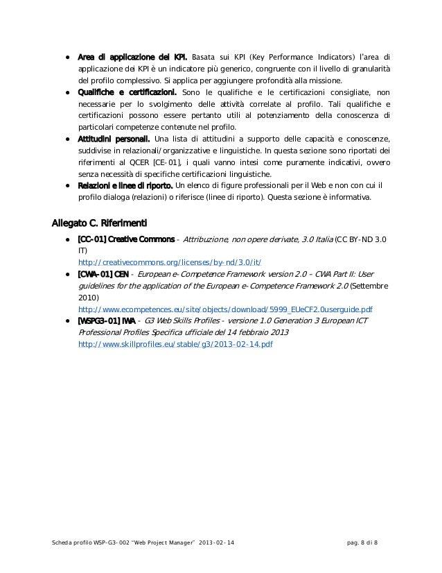 """Scheda profilo WSP-G3-002 """"Web Project Manager"""" 2013-02-14 pag. 8 di 8● Area di applicazione dei KPI. Basata sui KPI (Key ..."""
