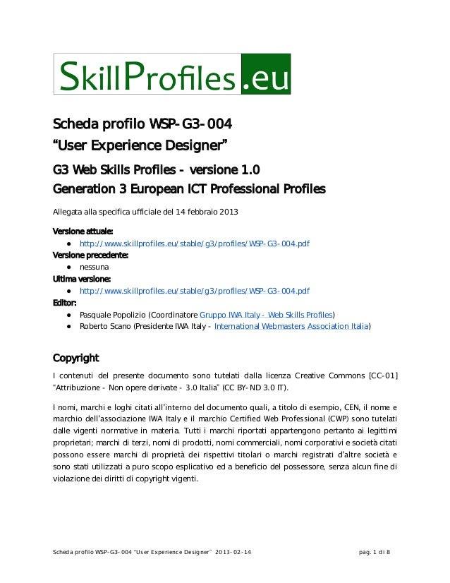"""Scheda profilo WSP-G3-004 """"User Experience Designer"""" 2013-02-14 pag. 1 di 8Scheda profilo WSP-G3-004""""User Experience Desig..."""