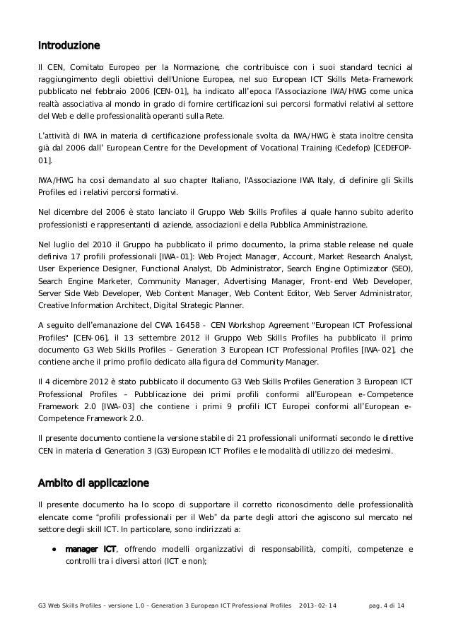 G3 Web Skills Profiles – versione 1.0 – Generation 3 European ICT Professional Profiles 2013-02-14 pag. 4 di 14Introduzion...