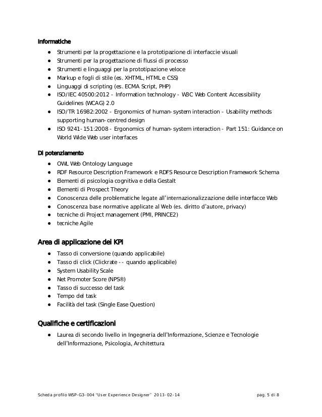 """Scheda profilo WSP-G3-004 """"User Experience Designer"""" 2013-02-14 pag. 5 di 8Informatiche● Strumenti per la progettazione e ..."""