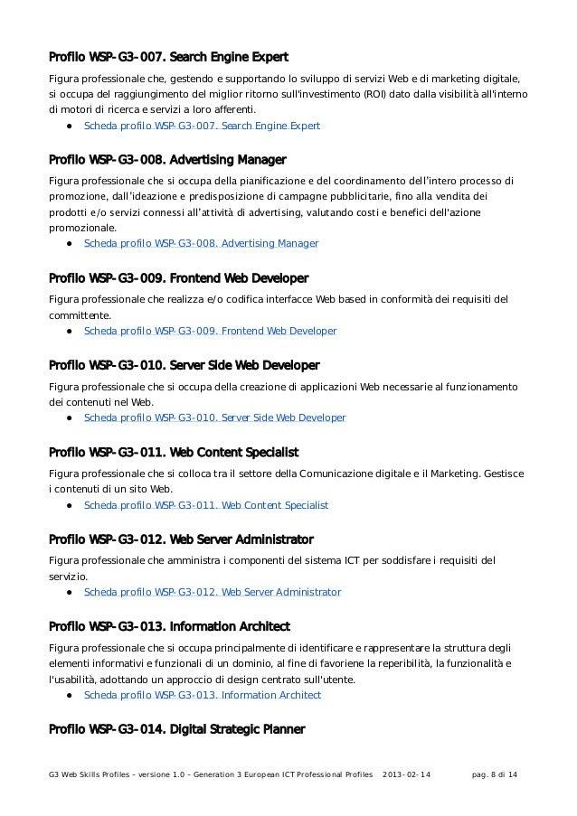 G3 Web Skills Profiles – versione 1.0 – Generation 3 European ICT Professional Profiles 2013-02-14 pag. 8 di 14Profilo WSP...
