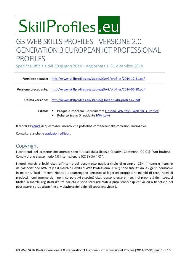 G3 WEB SKILLS PROFILES - VERSIONE 2.0 GENERATION 3 EUROPEAN ICT PROFESSIONAL PROFILES Specifica ufficiale del 30 giugno 20...