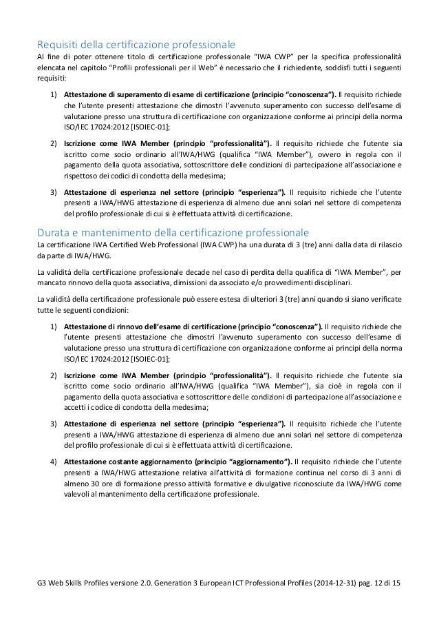 """Requisiti della certificazione professionale Al fine di poter ottenere titolo di certificazione professionale """"IWA CWP"""" pe..."""