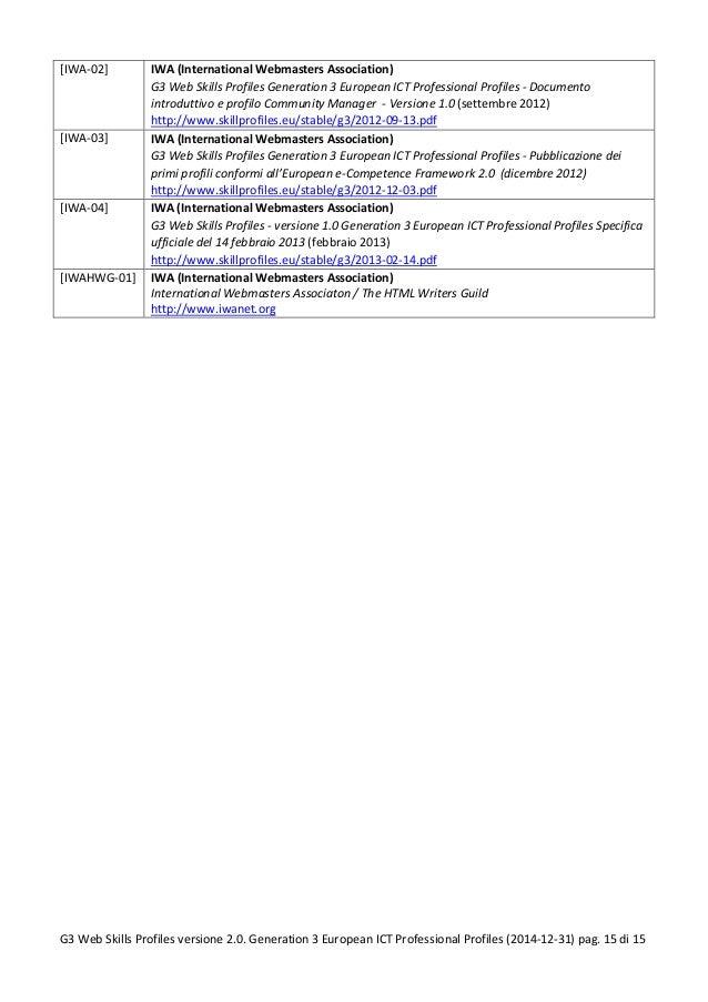 [IWA-02] IWA (International Webmasters Association) G3 Web Skills Profiles Generation 3 European ICT Professional Profiles...
