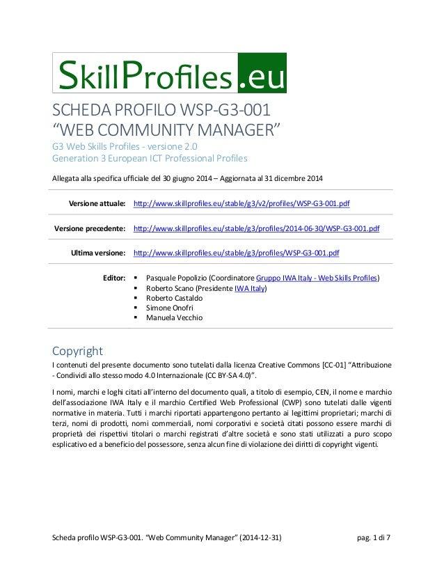 "SCHEDA PROFILO WSP-G3-001 ""WEB COMMUNITY MANAGER"" G3 Web Skills Profiles - versione 2.0 Generation 3 European ICT Professi..."