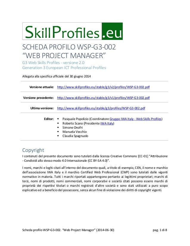 "SCHEDA PROFILO WSP-G3-002 ""WEB PROJECT MANAGER"" G3 Web Skills Profiles - versione 2.0 Generation 3 European ICT Profession..."
