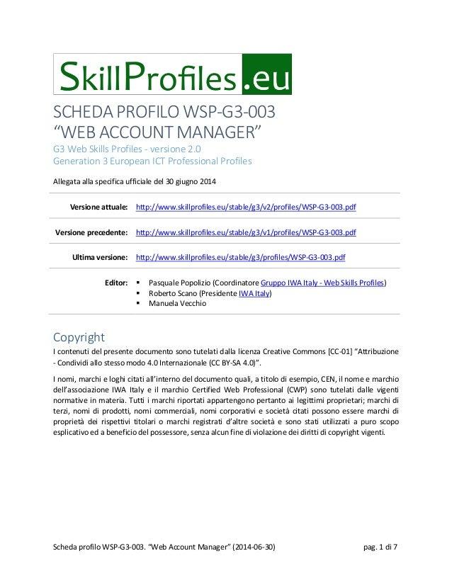 "SCHEDA PROFILO WSP-G3-003 ""WEB ACCOUNT MANAGER"" G3 Web Skills Profiles - versione 2.0 Generation 3 European ICT Profession..."