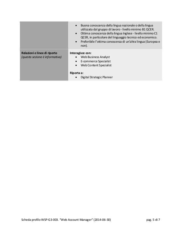 • Buona conoscenza della lingua nazionale o della lingua utilizzata dal gruppo di lavoro - livello minimo B1 QCER. • Ottim...